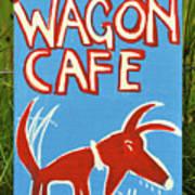 The Wagon Cafe. Art Print