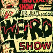 The Weird Show Poster Art Print