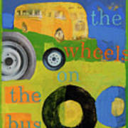 The Wheels On The Bus Art Print by Laurie Breen