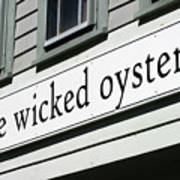The Wicked Oyster Wellfleet Cape Cod Massachusetts Art Print