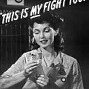This Is My Fight Too - Ww2 Art Print