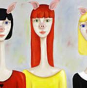 Three Little Pig Ladies  Art Print