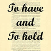 To Have And To Hold Art Print