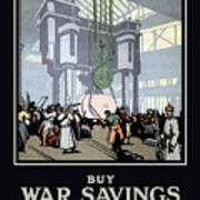 To Prevent This - Buy War Savings Certificates Art Print