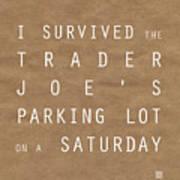 Trader Joe's Parking Lot Art Print