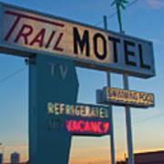 Trail Motel At Sunset Art Print