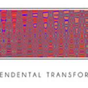Transcendental Transformation Art Print