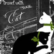 Travel With Your Cat Art Print