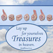 Treasures In Heaven Art Print