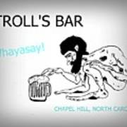 Troll's Bar Chapel Hill Nc Art Print