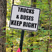 Trucks And Buses Keep Right Art Print