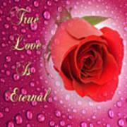 True Love Is Eternal Art Print