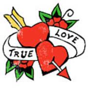 True Love Tattoo Art Print