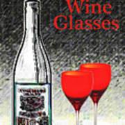 Twink Wine Glasses Art Print