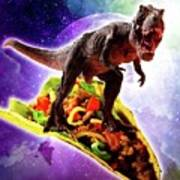 Tyrannosaurus Rex Dinosaur Riding Taco In Space Art Print