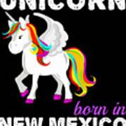 Unicorn Bornknewjmexico Art Print