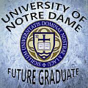 University Of Notre Dame Future Graduate Art Print
