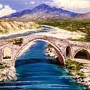 Ura E Mesit - Location Shkoder Albania Art Print