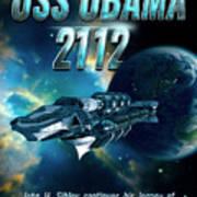 Uss Obama 2112 Art Print by John Sibley