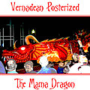 Vernadean Posterized - The Mama Dragon Art Print