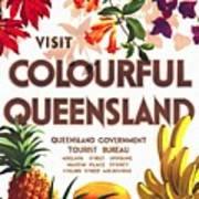 Visit Colorful Queensland - Vintage Poster Restored Art Print