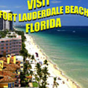 Visit Fort Lauderdal Poster A Art Print