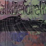 Walk-before-run Art Print