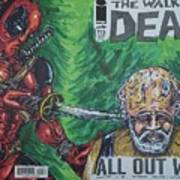 Walking Dead Deadpool Mash-up  Art Print