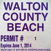 Walton County Beach Permit Art Print