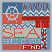 Wander Down By The Sea Art Print