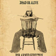 Wanted Alive Art Print