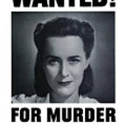 Housewife Wanted For Murder - Ww2 Art Print