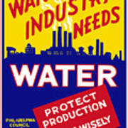War Industry Needs Water - Wpa Art Print