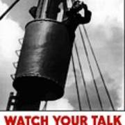 Watch Your Talk For His Sake  Art Print by War Is Hell Store