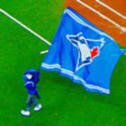 Waving The Flag For The Home Team      The Toronto Blue Jays Art Print