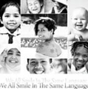 We All Smile In The Same Language Art Print