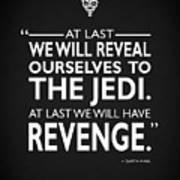 We Will Have Revenge Art Print