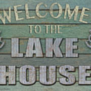 Welcome Lake House Art Print