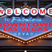 Welcome To Downtown Las Vegas Sign Slotzilla Art Print
