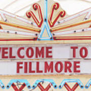 Welcome To Fillmore- Photography By Linda Woods Art Print