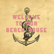 Welcome To Our Beach House Art Print