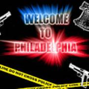 Welcome To Philadelphia Art Print