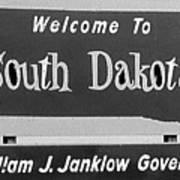 Welcome To South Dakota  Art Print