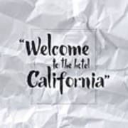 Welcome To The Hotel California Art Print