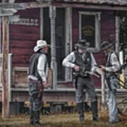Western Cowboy Re-enactors At 1880 Town Art Print