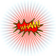 Wham Explosion Art Print