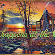 What Happens At The Cabin Art Print