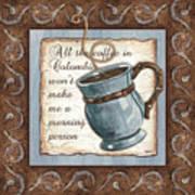 Whimsical Coffee 1 Art Print by Debbie DeWitt
