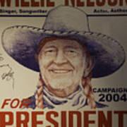 Willie For President Art Print