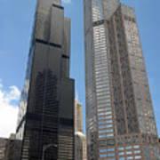 Willis Tower Aka Sears Tower And 311 South Wacker Drive Art Print